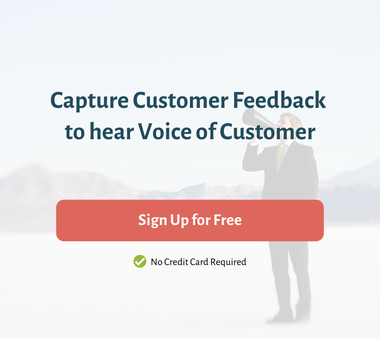 Capture Customer Feedback to hear VoC