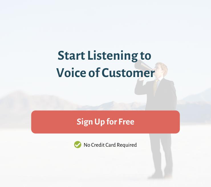 Start Listening to Voice of Customer