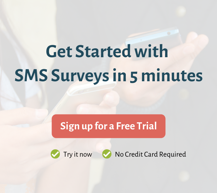 Get Started with SMS Surveys in 5 minutes