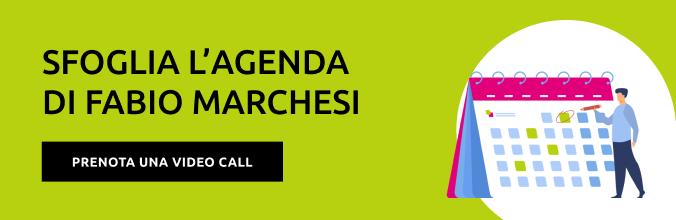 Sfoglia l'agenda di Fabio Marchesi e prenota una video call