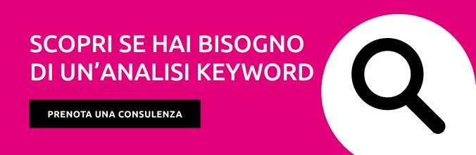 Scopri se hai bisogno di un'Analisi Keyword