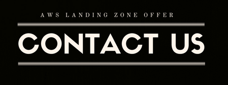 Conact us to hear about our Landing Zone Offer.