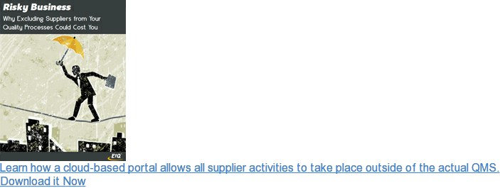 Learn how a cloud-based portal allows all supplier activities to take place  outside of the actual QMS.  <http://www.etq.com/whitepaper/supplier-quality-mgmt-risk></http:> Download it Now <http://www.etq.com/whitepaper/supplier-quality-mgmt-risk></http:>