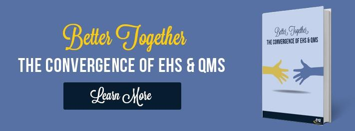 Learn the benefits of converging EHS and QMS
