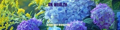 on-wealth-newsletter-spring-2017