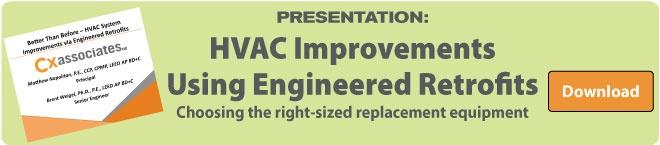 HVAC Improvements Using Engineered Retrofit