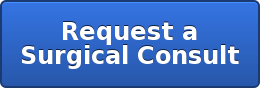 Request a Surgical Consult