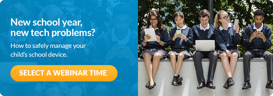 New school year, new tech problems? How to safely manage your child's school device. [Select a webinar time]