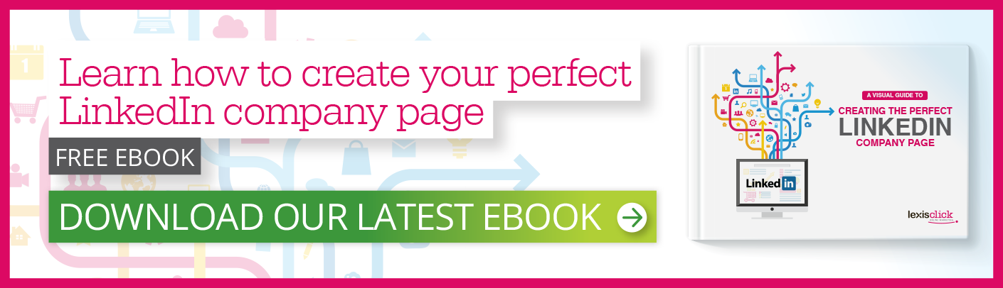 Download How to create your perfect LinkedIn company page Ebook