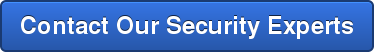 Contact Our Security Experts