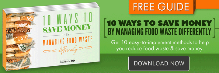 "Click here to download the free guide ""10 Ways to Save Money by Managing Food Waste Differently"""