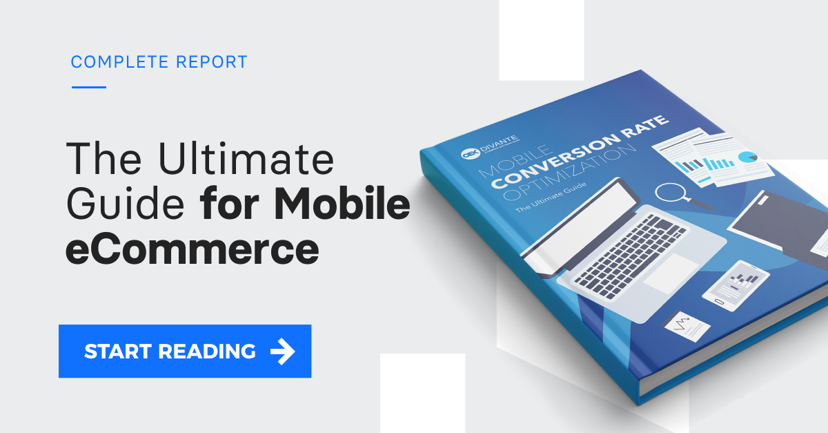 Check the state of mobile-first eCommerce. Download the report >