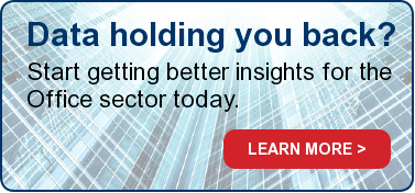 Data holding you back?  Start getting better insights for the Office sector today. LEARN MORE >