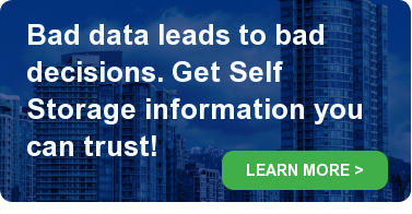 Bad data leads to bad decisions. Get Self Storage information you can trust! LEARN MORE >