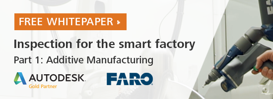 FARO & Autodesk Inspection for the Smart Factory Whitepaper