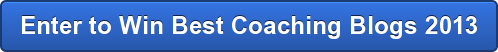 Enter to Win Best Coaching Blogs 2013