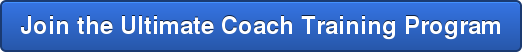 Join the Ultimate Coach Training Program