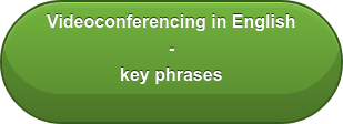 Videoconferencing in English  - key phrases