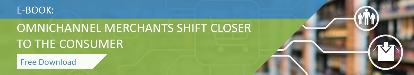 download free ebook omnichannel merchants shift closer to the consumer