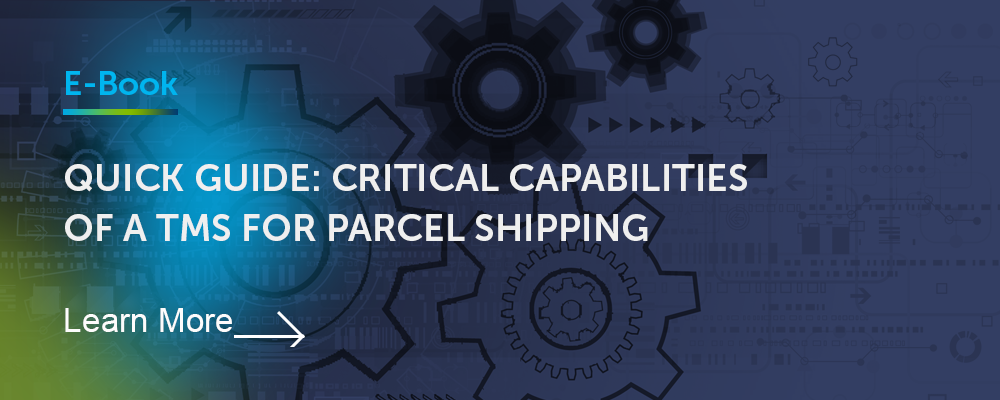 Quick Guide Critical Capabilities TMS Parcel Shipping | Ebook | Learn More Button