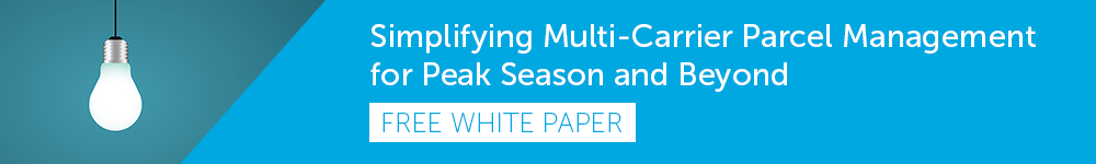 Free White Paper - Simplifying Multi-Carrier Parcel Management for Peak Season and Beyond