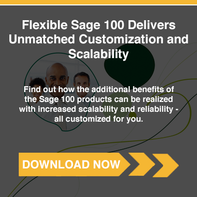 Flexible Sage 100 ERP Delivers Unmatched Customization and Scalability