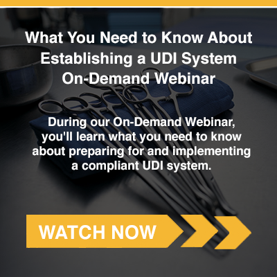 What You Need to Know About Establishing a UDI System On-Demand Webinar