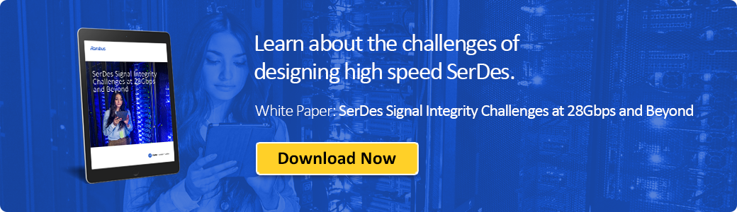 Download SerDes Signal Integrity Challenges at 28Gbps and Beyond