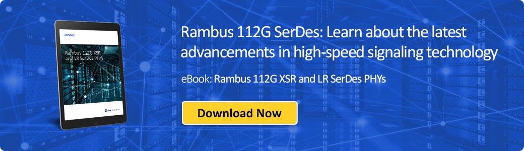 Download Rambus 112G XSR and LR SerDes PHYs