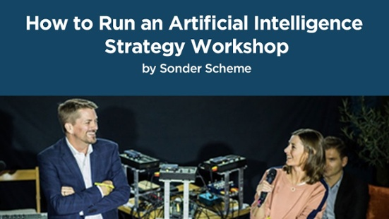 Online Course: How to Run an Artificial Intelligence Strategy Workshop by Sonder Scheme