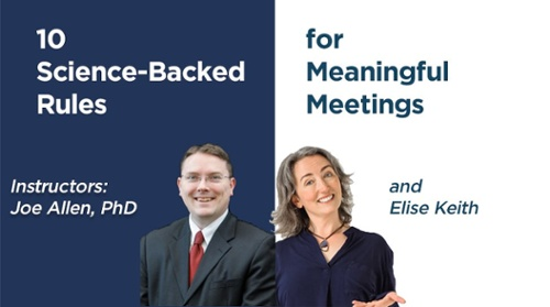 10 Science-Backed Rules for Meaningful Meetings