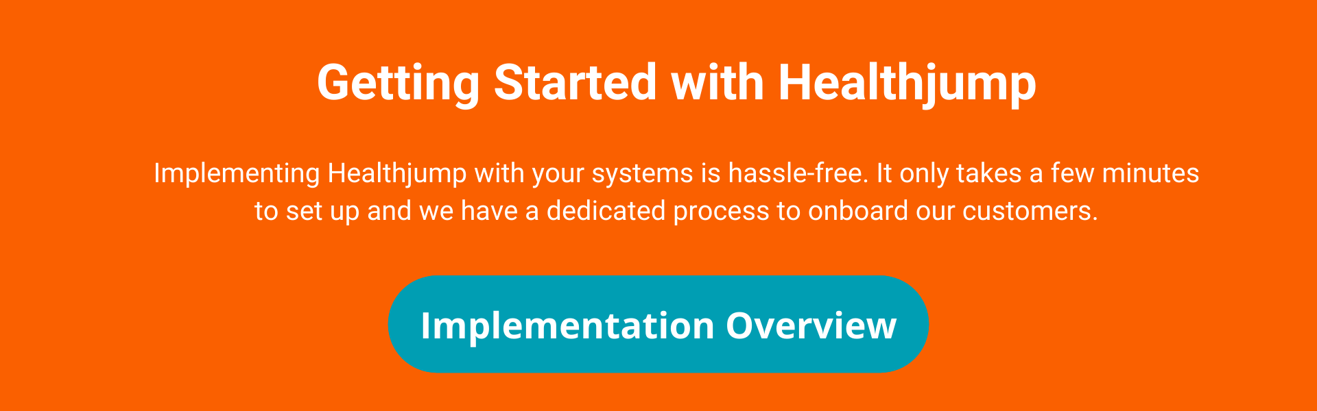 Healthjump Implementation Overview