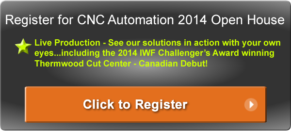 Click to Register for the 2014 CNC Automation Open House!