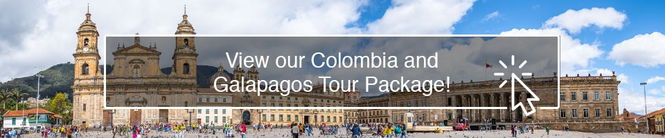 View our Colombia and Galapagos Tour Package!
