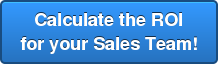 Calculate the ROI for your Sales Team!