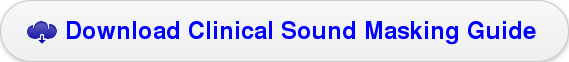 Download Clinical Sound Masking Guide