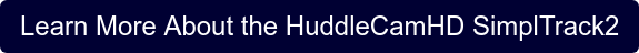 Learn More About the HuddleCamHD SimplTrack2