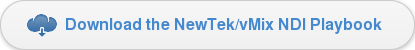 Download the NewTek/vMix NDI Playbook
