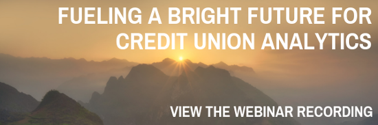 Fueling a Bright Future for Credit Union Analytics, View the Webinar Recording
