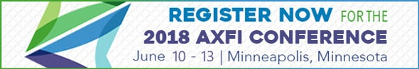 Register Now for the 2018 AXFI Conference June 10-13 Minneapolis, Minnesota, Big Ideas, Big Data, Big Fun