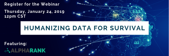 Humanizing Data for Survival - Register for the upcoming webinar featuring Alpharank