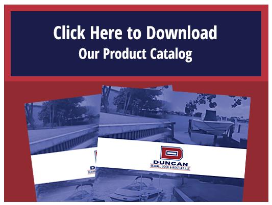 Duncan Seawall, Dock and Boat Lift Product Catalog