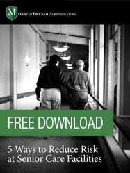 Free Download: Reducing Risks in Senior Care Facilities