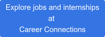 Explore jobs and internships at  Career Connections
