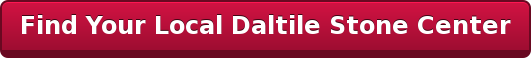 Find Your Local Daltile Stone Center