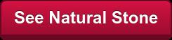 See Natural Stone
