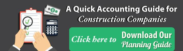 A Quick Accounting Guide for Construction Companies