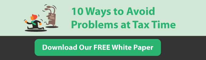 10 Ways to Avoid Problems at Tax Time