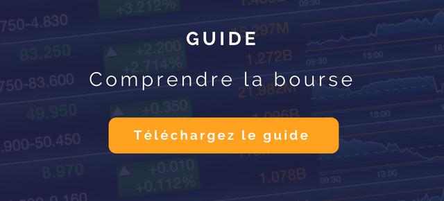 Téléchargez le guide pour comprendre la bourse