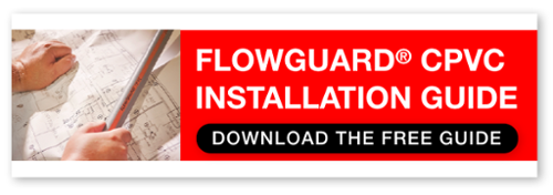 FlowGuard CPVC Installation Guide